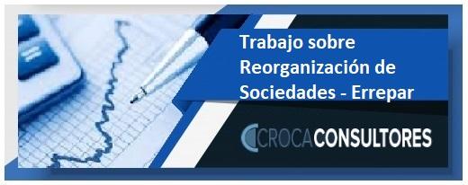 Trabajo de nuestra autPractica y actualidad Tributaria del mes de mayo 2021 sobre el requisito implicito del beneficio empresarial en reorganizaciones societarias en materia tributaria